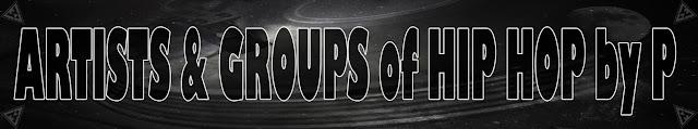 Artistas & Grupos de Rap / Hip Hop por P