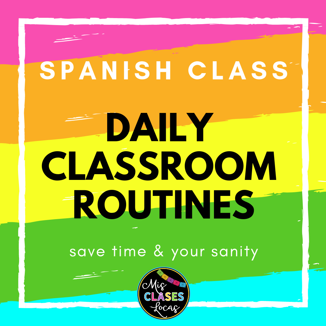 Daily Classroom Routines In Spanish Class