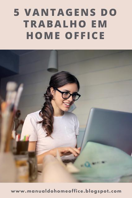 vantagens do trabalho em home office
