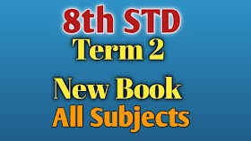 8th STD Term 2 New Book 2019 All Subjects