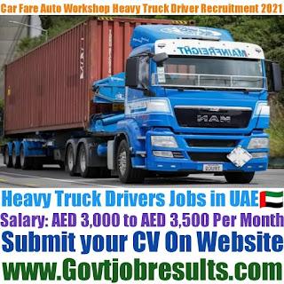 Car Fare Auto Workshop Heavy Truck Driver Recruitment 2021-22