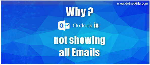 Why is Outlook not showing all Emails?