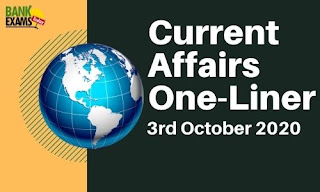 Current Affairs One-Liner: 3rd October 2020