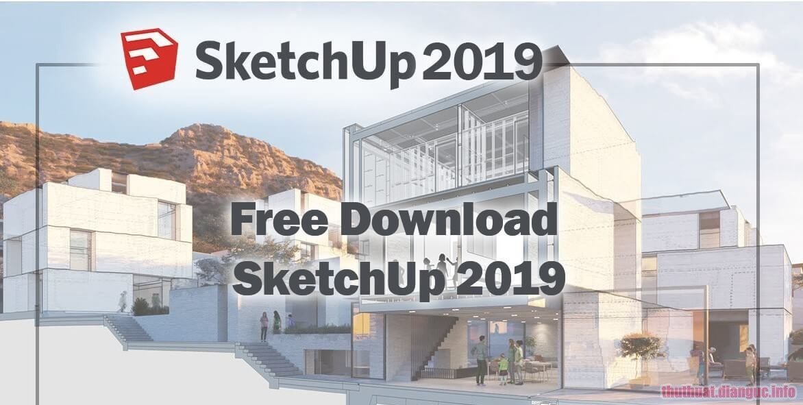 Download SketchUp Pro 2019 V19.2.222 Full Crack