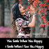 You Smile When You - Love Quotes
