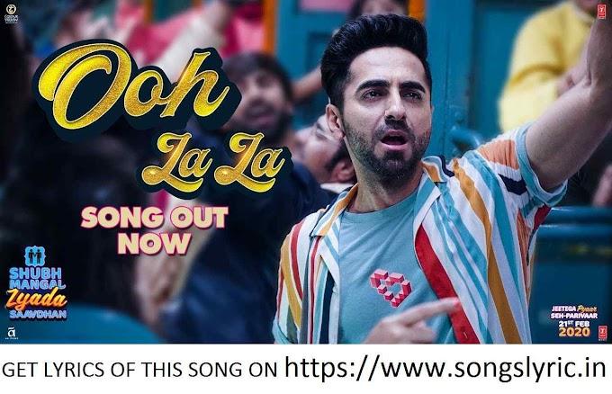 Ooh La La LYRICS | Shubh Mangal Zyada Saavdhan |Ayushmann K, Jeetu | Neha Kakkar, Sonu K, Tony K