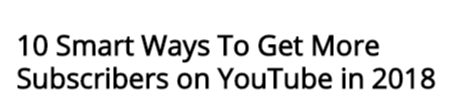 10 Smart Ways To Get More Subscribers on YouTube in 2018