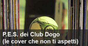 La storia di P.E.S. dei Club Dogo