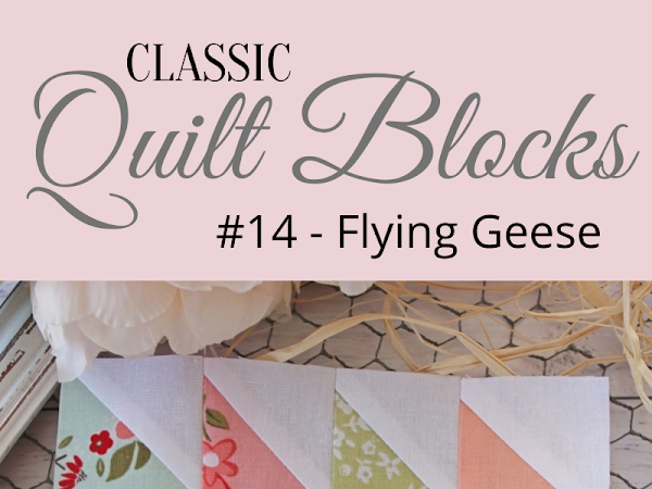 """{Classic Quilt Block} Flying Geese - Quilt Blocks and Quilt Inspiration <img src=""""https://pic.sopili.net/pub/emoji/twitter/2/72x72/2702.png"""" width=20 height=20>"""