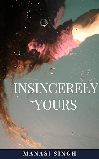 Insincerely Yours: A thrilling tale of lies, deceit and pure evil