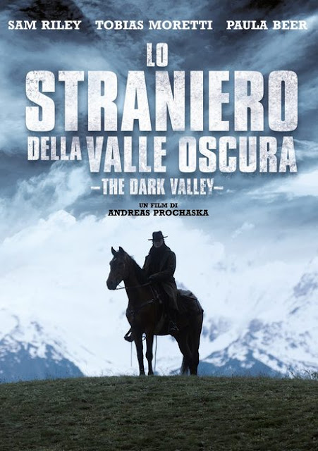 Lo straniero della valle oscura, The Dark Valley, Das finstere Tal