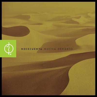 Nosecuenta - Musica Desierto
