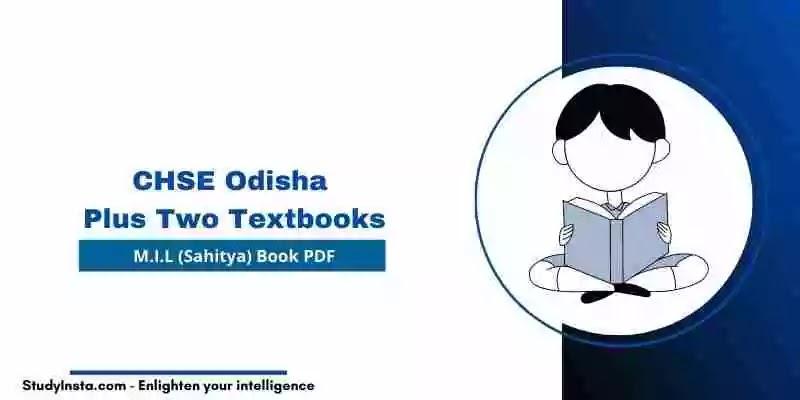 CHSE Odisha Plus Two M.I.L (Sahitya) Book PDF - Plus Two 1st & 2nd Year