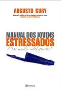 Manual para jovens estressados más muito inteligentes doc - Augusto Cury