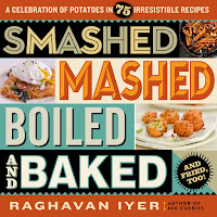 Review of Smashed, Mashed, Boiled and Baked by Raghavan Iyer