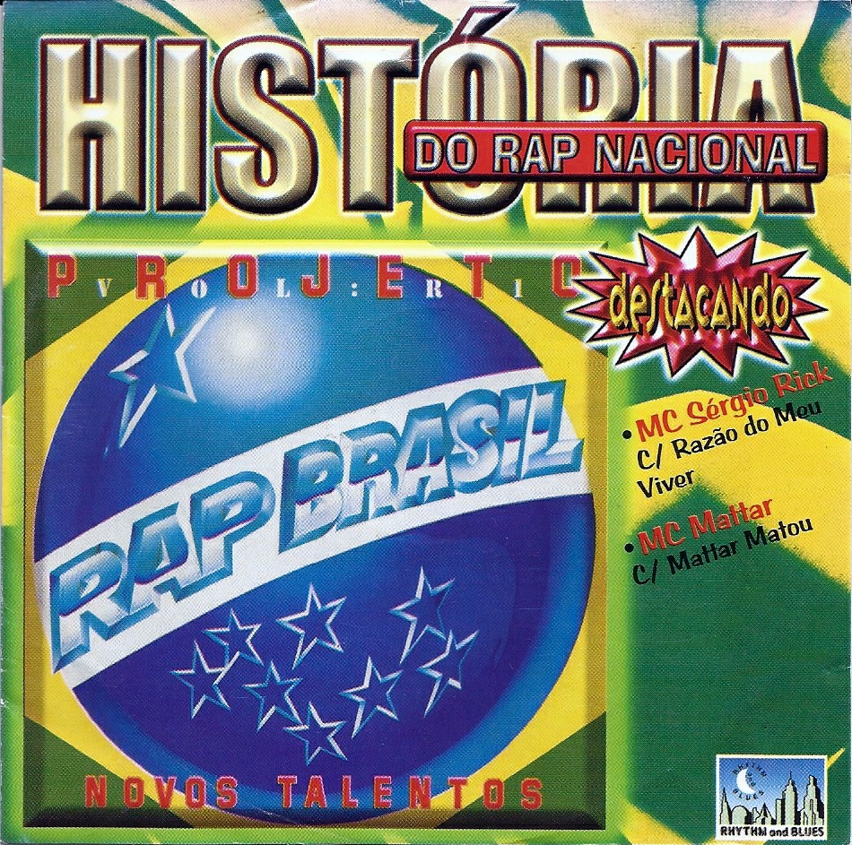 RAP BRASIL  HISTORIA DO RAP NACIONAL - CD ORIGINAL
