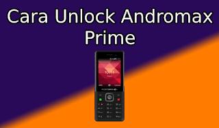 Cara Unlock Andromax Prime