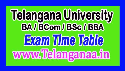 Telangana University TU UG (BA / BCom / BSc / BBA) 1st Sem Exam Time Table Dec-2016