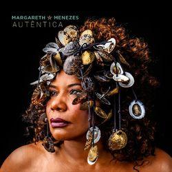 Baixar CD Autêntica - Margareth Menezes 2019 Grátis