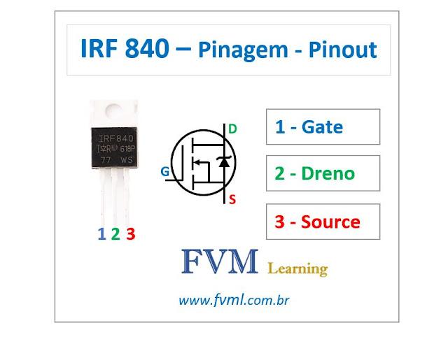 Pinagem - Pinout - Transistor Mosfet - NPN - IRF840 - Características