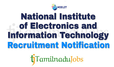 NIELIT Recruitment notification of 2018, govt jobs for graduates
