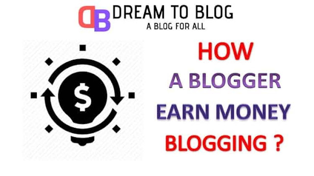 How can a Blogger Make Money from a Blog