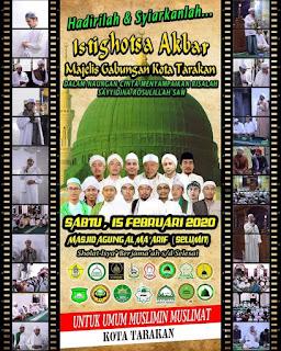 Hadirilah dan Syiarkanlah Istighotsa Akbar Majelis Gabungan Kota Tarakan 20200215 - Kajian Islam Tarakan