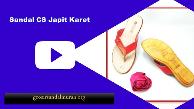 grosirsandalmurah.org - sandal imitasi - Sandal CS japit karet