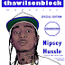 thawilsonblock magazine SPECIAL EDITION Honoring the Legendary NIPSEY HUSSLE