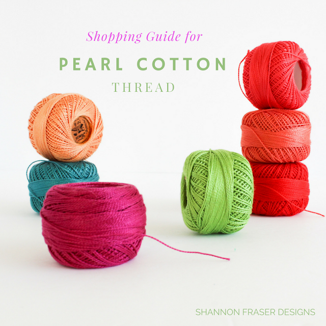 Shopping Guide for Pearl Cotton Thread | 20+ Online Resources | Big Stitch Hand Quilting | Shannon Fraser Designs | Quilting Notions | Color | Quilting Thread