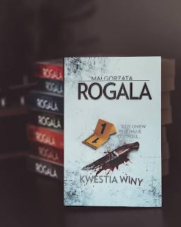 Kwestia winy, Małgorzata Rogala