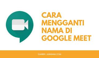 Cara Ganti Nama Google Meet
