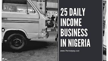 Profitable Daily Income Businesses in Nigeria