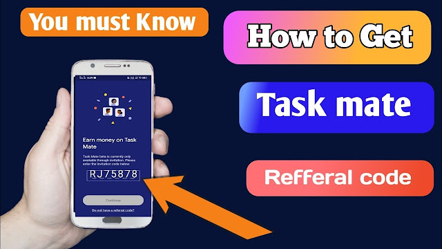 WHAT IS THE GOOGLE TASK MATE APP - HOW TO GET GOOGLE TASK MATE REFERRAL CODE?