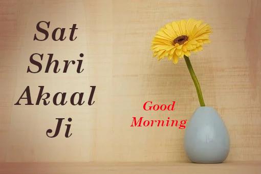 Sat Shri Akaal Ji Good Morning
