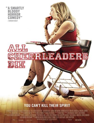 Ver Todas las cheerleaders muertas (2013) Online