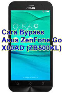 Cara Bypass Asus ZenFone Go X00AD