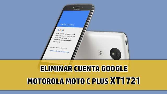 borrar cuenta Google Motorola Moto C Plus XT1721