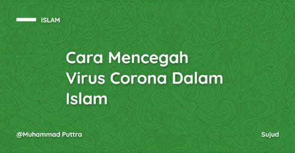 Cara Mencegah Virus Corona Dalam Islam