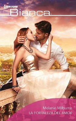 La fortaleza del amor (Bianca) (Spanish Edition)