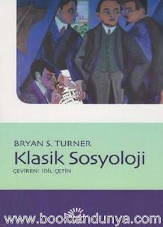 Bryan S. Turner - Klasik Sosyoloji