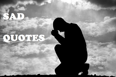 sad quotes - quotes about sadness
