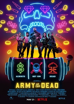 Army of the Dead Movie Review