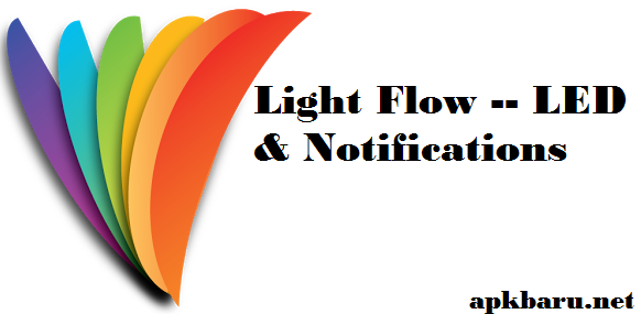 Light flow full apk cracked