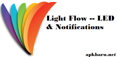 Light Flow — LED & Notifications Pro v3.61.17 APK