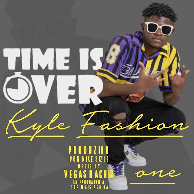 Kyle Fashion One - Time is over [Trap] (2020)