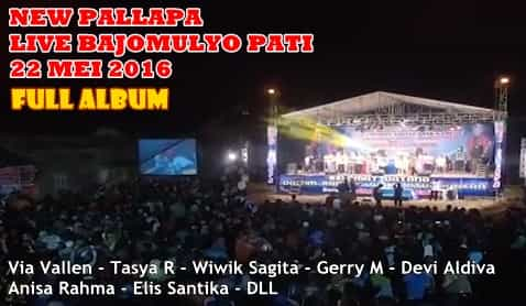 Download New Pallapa live Bajomulyo Pati 2016 Full Album