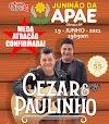 Juninão da APAE de Olímpia confirma presença da dupla Cezar e Paulinho