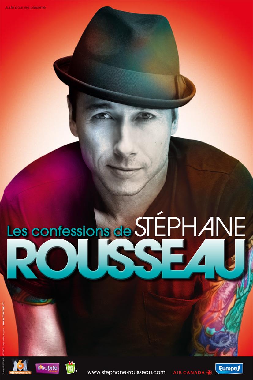 Stéphane Rousseau - Les confessions de Stéphane Rousseau affiche