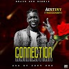 [9ja Music] Connection - Austiny